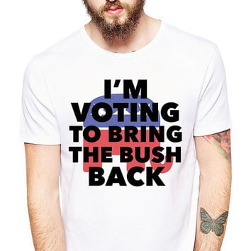 Jeb Bush Shirt - Vote To Bring The Bush Back - Bush 2016 - Republican Party - Presidential Election - Political - Jeb Bush Tshirt