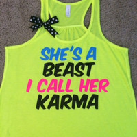 She's a Beast - I Call Her Karma - Ruffles with Love - Racerback Tank - Womens Fitness - Workout Clothing - Workout Shirts with Sayings
