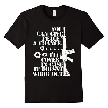 You Can Give Peace A Chance Gun T-Shirts - Men's Crew Neck Novelty Top Tee