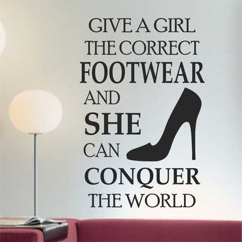 Give Girl Correct Footwear | High Heel Shoe | Vinyl Wall Lettering