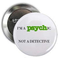 Psych Button on CafePress.com