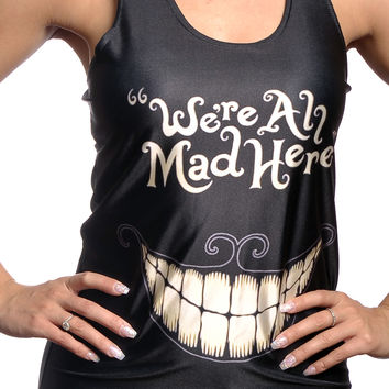 We're All Mad here Tank Top Design 13048