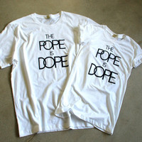 The Pope is Dope White Cotton Alternative Apparel Tee T Shirt - Men's and Women's Sizes