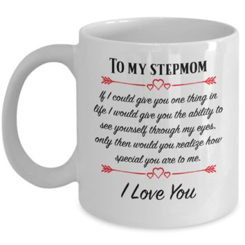 To My Stepmom ~ You Are Special to Me ~ Mother's Day Coffee Mug Gift