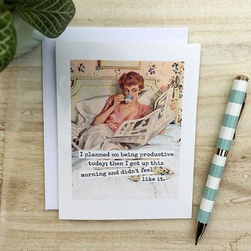 I Planned on Being Productive Today Then I Got Up Didn't Feel Like It Funny Vintage Style Mothers Day Card Card For Her FREE SHIPPING