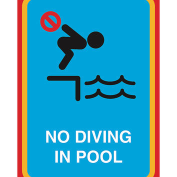 """""""No Diving In Pool"""" Swimming Pool Sign"""