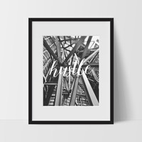 Hustle Typography Wall Art, Black and White Modern Art, Prints