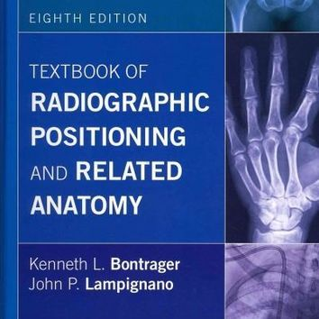 Textbook of Radiographic Positioning and Related Anatomy + Textbook of Radiographic Positioning and Related Anatomy  Workbook + Access Card