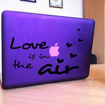 MACBOOK IPAD LAPTOP VINYL STICKER DECAL CUSTOM SIZE  LOVE IN THE AIR T390
