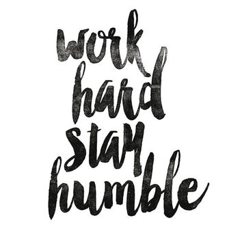 "Digital Download Motivational Print ""Work Hard Stay Humble"" Typography Poster Inspirational Quote Word Art Wall Decor Art Housewares"