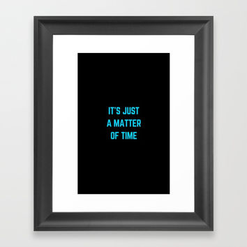 ITS JUST A MATTER OF TIME Framed Art Print by Love from Sophie