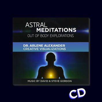 Astral Meditations by Dr Arlene Alexander (CD)