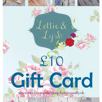 10 Gift Card for Lottie & Lysh, Gift Certificate, present, new baby gift, birthday present, birthday gift, voucher code, coupon, discount