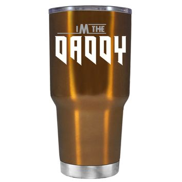 Im the Daddy on Translucent Copper 30 oz Father's Day Tumbler Cup