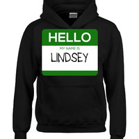 Hello My Name Is LINDSEY v1-Hoodie