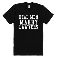 Real Men Marry Lawyers Blk-Unisex Black T-Shirt