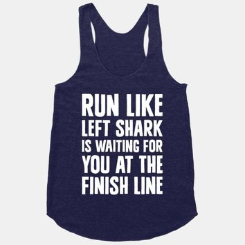 Run Like Left Shark Is Waiting For You At The Finish Line