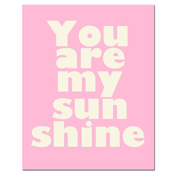 SALE - My Only Sunshine - 8 x 10 Print in Pink and Cream - Perfect for Modern Nursery Decor