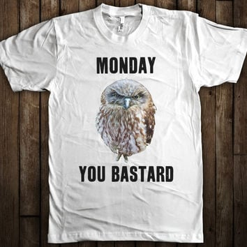 Mondays Suck T-Shirt I Hate Mondays Shirt Funny Monday Bastard Goofy Crabby Monday Owl