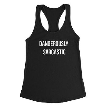 Sarcatic funny cute teenager gift ideas sarcasm cool graphic Ladies Racerback Tank Top