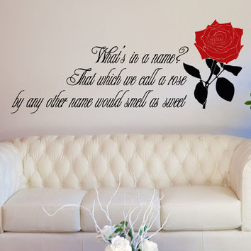 Romeo And Juliet Rose Quote Vinyl Wall Decal Sticker #5377