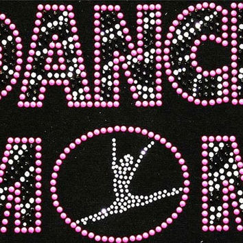 Rhinestone Dance Mom T-Shirt - Bling Shirt