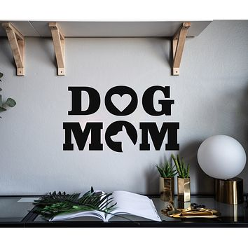Vinyl Wall Decal Words Dog Mom Love Pets Stickers Mural 22.5 in x 13 in gz115