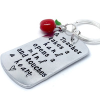 Teacher gift - hand stamped keyring - thank you teacher keychain - a teacher takes a hand opens a mind and touches a heart- graduation gift