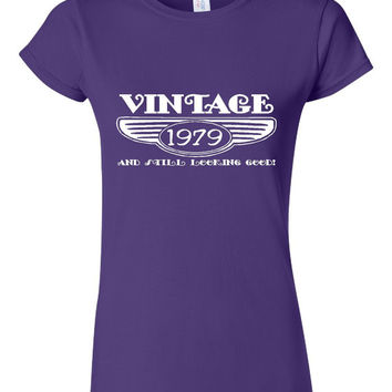 Vintage 1979 And Still Looking Good 36th Bday T Shirt Ladies Men Style Vintage Shirt happy Birthday T Shirt