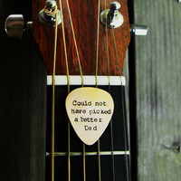 Could Not Have Picked A Better Dad Guitar Pick - Father's Day - Dad - Under 25 - Copper - Guys - His