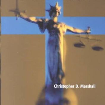 Beyond Retribution: A New Testament Vision for Justice, Crime, and Punishment (Studies in Peace and Scripture): Beyond Retribution