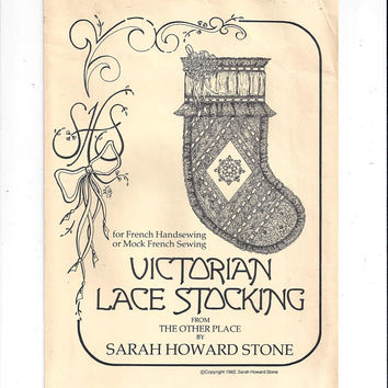 1982 Victorian Lace Christmas Stocking Pattern, The Other Place by Sarah Howard Stone, 18 Inch, UNCUT, French Hand Sewing, Holiday Vintage