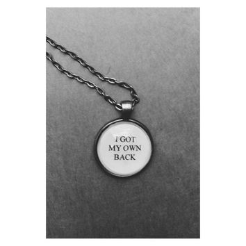 I got my own back - Maya Angelo quote necklace