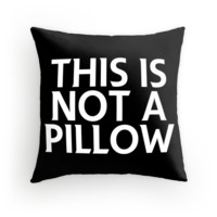 This Is Not a Pillow