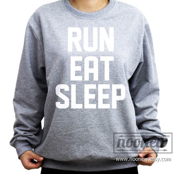Run Eat Sleep Sweatshirt Sweater Crew neck Shirt – Size S M L XL