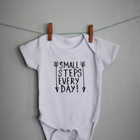 Small Steps Everyday, baby boy, baby girl Onesuit, baby Onesuit, onsie,  baby shower gift, printed baby Onesuit, printed baby shirt, arrow
