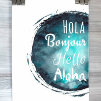 Hola Bonjour Hello Aloha Print French Spanish Quote Watercolor Typography Poster Bedroom Home Decor