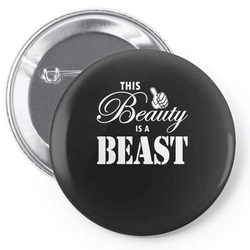 This Beauty is a Beast Pin-back button