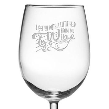 Fineware I Get By With A Little Help From My Wine  19 oz Large Etched ARC Wine Glass  Gift for Her