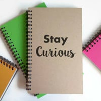 Writing journal, spiral notebook, cute diary, small sketchbook, scrapbook, memory book, 5x8 journal - Stay curious, motivational journal