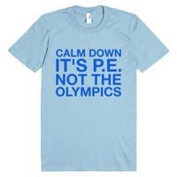 Calm Down It's P.e. T-shirt (idb401926)-Unisex Light Blue T-Shirt