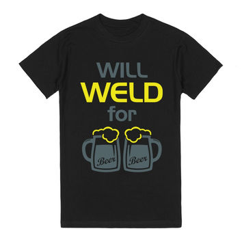 Will Weld for Beer (T Shirt)