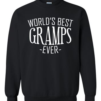 World's best gramps ever sweatshirt family father's day  birthday christmas holiday gift ideas  best grandpa  grandfather