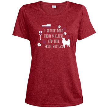 I Rescue Dogs From Shelters And Wine From Bottles  LST360 Sport-Tek Ladies' Heather Dri-Fit Moisture-Wicking T-Shirt