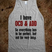 OCD and ADD