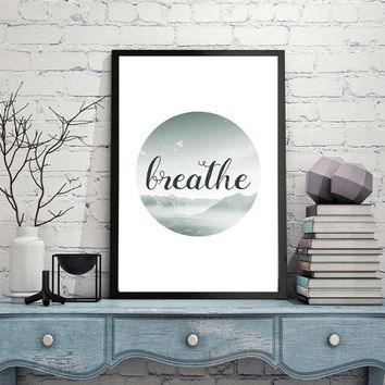 Breathe Printable, Yoga Print, Breathe Digital Print, Yoga Print, Digital Print Yoga Gifts, Zen Print, Calligraphy Poster INSTANT DOWNLOAD