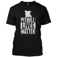 Pitbull Lives Matter - Unisex Dogs T-shirt