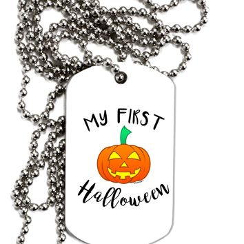 My First Halloween Adult Dog Tag Chain Necklace by TooLoud
