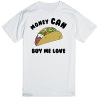 Tacos: Money CAN Buy Me Love