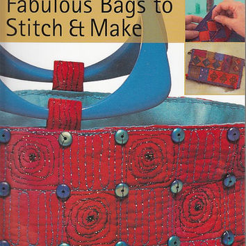 Fabulous Bags to Stitch and Make, Jenny Rolf, Bag Design Book, Bag Design Techniques, Quilted Bags